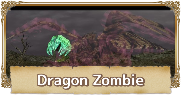 Dragon Zombie - Boss Guide & Tips | FFCC (Final Fantasy Crystal Chronicles Remastered) - GameWith