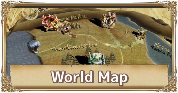 World Map - Location Details & Unlock Times | FFCC (Final Fantasy Crystal Chronicles Remastered) - GameWith
