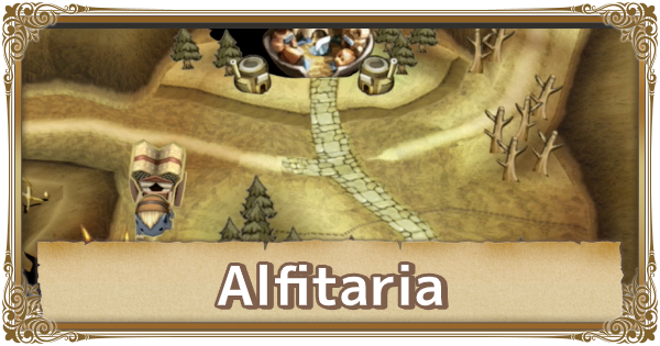 Alfitaria - Map Location & Items | FFCC (Final Fantasy Crystal Chronicles Remastered) - GameWith