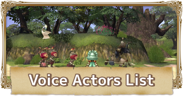 All Voice Actors List - Characters, Tribes & Mimic | FFCC (Final Fantasy Crystal Chronicles Remastered) - GameWith