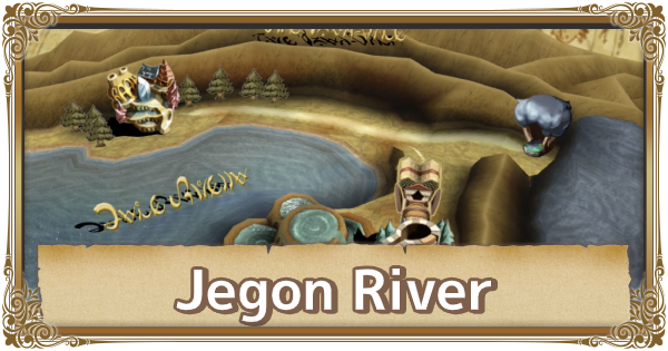 Jegon River - Map Location & Items | FFCC (Final Fantasy Crystal Chronicles Remastered) - GameWith