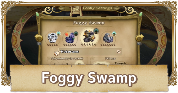 Foggy Swamp Map Walkthrough & Obtainable Items | FFCC (Final Fantasy Crystal Chronicles Remastered) - GameWith