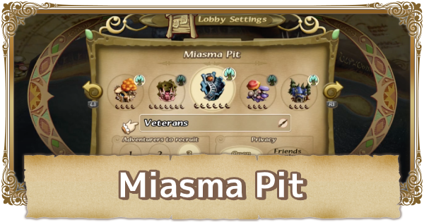Miasma Pit Map Walkthrough & Obtainable Items    FFCC (Final Fantasy Crystal Chronicles Remastered) - GameWith