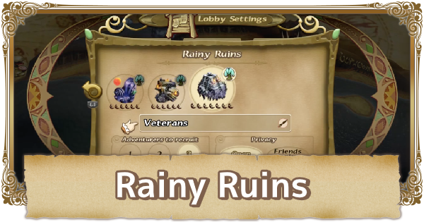 Rainy Ruins Walkthrough & Obtainable Items   FFCC (Final Fantasy Crystal Chronicles Remastered) - GameWith