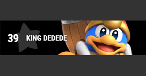 Super Smash Bros Ultimate | KING DEDEDE: Gameplay Tip, Moveset, Final Smash, Unlock | SSBU