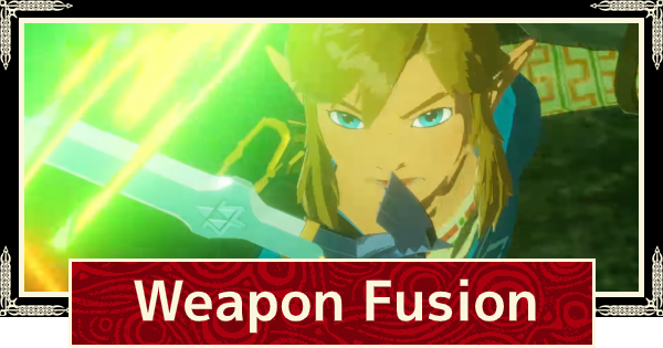 Weapon Fusion Guide How To Upgrade Remove Seals Hyrule Warriors Age Of Calamity Gamewith