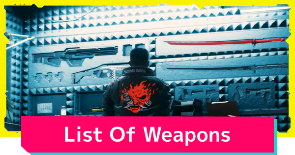 Cyberpunk 2077 | All Weapons List  - GameWith