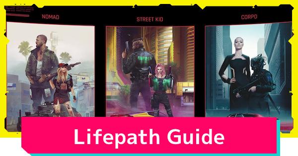 Cyberpunk 2077   Best Lifepath Choices - Nomad vs Corpo vs Street Kid - GameWith