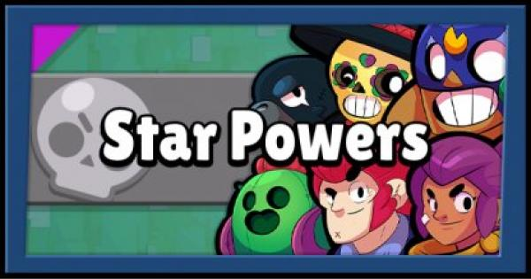Brawl Stars | All Star Power List