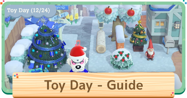 Toy Day (Christmas) Guide - Presents & What Villagers Want