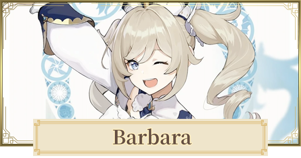 Barbara - Skills & Best Build | Genshin Impact - GameWith