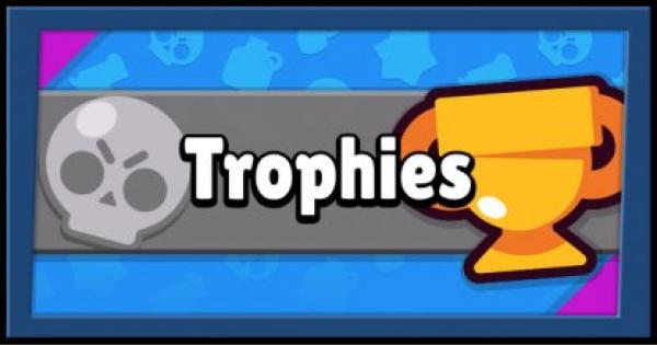Brawl Stars | Trophies Guide - How To Efficiently Use & Earn