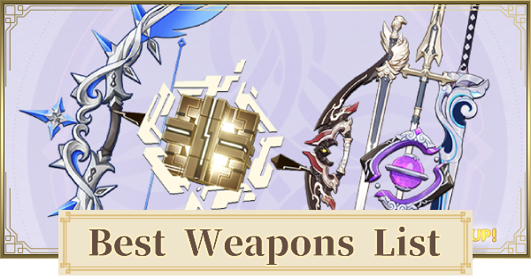 Weapon Tier List - Best & Strongest Weapon