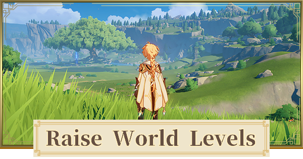Genshin Impact | World Level Guide - How To Increase & Level Up - GameWith