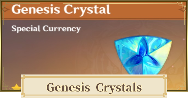 Genesis Crystals Guide - Price, Uses, & Bonuses | Genshin Impact - GameWith