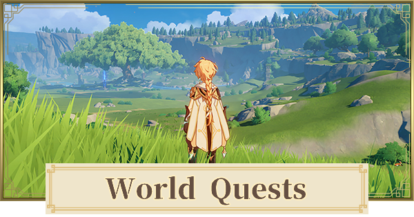 All World Quest List - Locations & How To Unlock