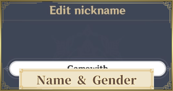 How To Change Name & Gender  | Genshin Impact - GameWith