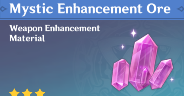 Mystic Enhancement Ore - Location & How To Farm | Genshin Impact - GameWith
