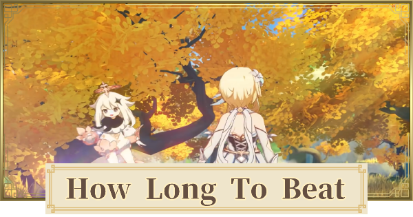 How Long To Beat The Game Game Length Genshin Impact Gamewith