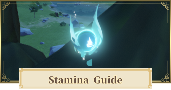 Stamina Increase Guide - How To Upgrade & Food | Genshin Impact - GameWith