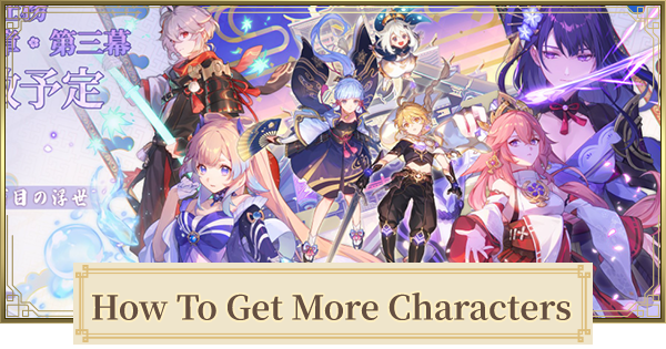 How To Get & Unlock Characters - Wishes & Free Characters | Genshin Impact - GameWith