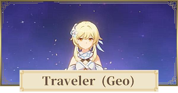 Traveler (Geo) - Skills & Best Build