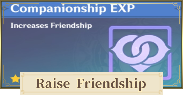 Friendship Level - How To Raise | Genshin Impact - GameWith