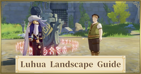 Luhua Landscape Quest Guide - Puzzle & Location | Genshin Impact - GameWith