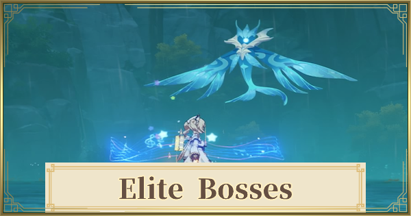 Elite Opponents & Bosses List - Location & Respawn Time | Genshin Impact - GameWith