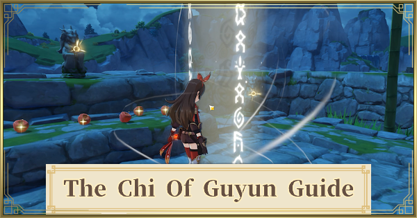 The Chi Of Guyun Quest Guide - Fragments & How To Do | Genshin Impact - GameWith