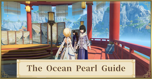 The Ocean Pearl Quest Guide - Qingxin Flowers & Ship | Genshin Impact - GameWith