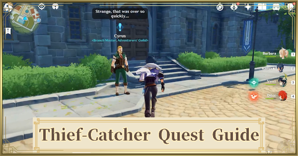 Thief Catcher Quest Guide | Genshin Impact - GameWith