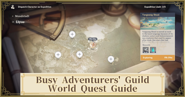 Busy Adventurers' Guild Quest Guide - How To Unlock Expedition | Genshin Impact - GameWith