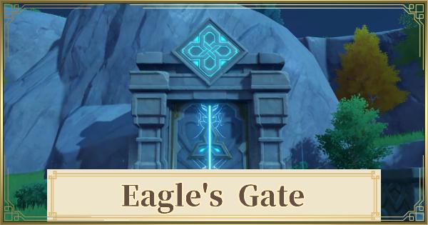 Eagle's Gate - Walkthrough Guide & Location | Genshin Impact - GameWith