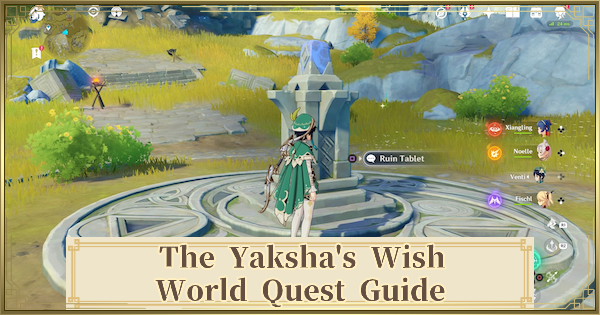 The Yaksha's Wish Quest Guide & Location | Genshin Impact - GameWith