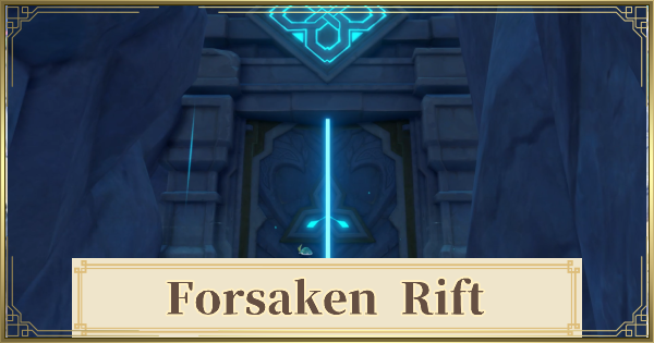 Forsaken Rift - Location & How To Unlock   Genshin Impact - GameWith