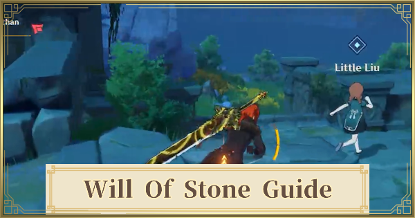 Will Of Stone Quest Guide | Genshin Impact - GameWith