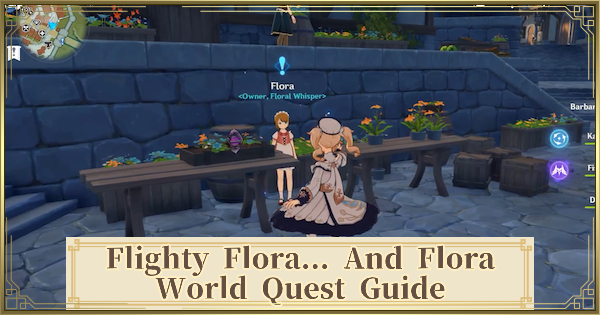 Flighty Flora... and Flora Quest Guide | Genshin Impact - GameWith