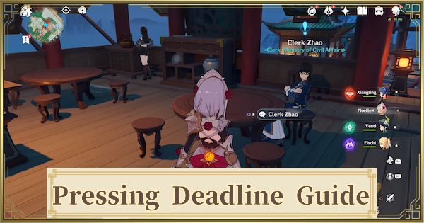 Pressing Deadline Quest Guide | Genshin Impact - GameWith