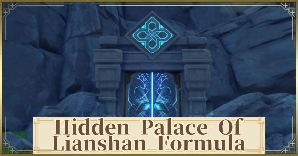 Hidden Palace Of Lianshan Formula - Unlock Location & Challenge | Genshin Impact - GameWith