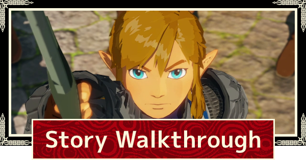 Story Walkthrough & Chapter Guides | Hyrule Warriors Age of Calamity - GameWith