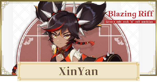 Xinyan - Gameplay & Skills