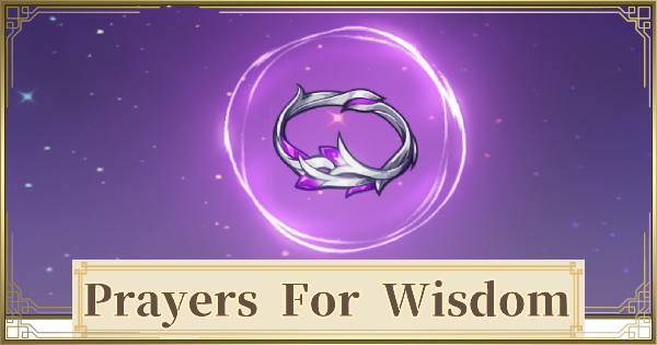 Prayers for Wisdom Set - Location & How To Get | Genshin Impact - GameWith