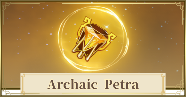 Archaic Petra Set Location & How To Get | Genshin Impact - GameWith