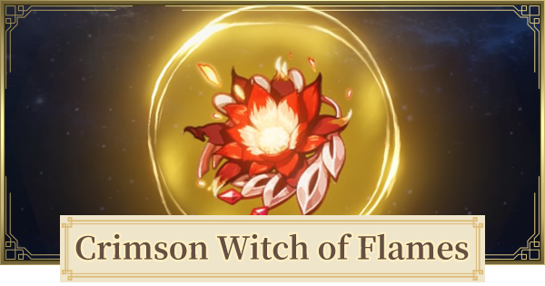 Crimson Witch Of Flames Set Location & How To Get | Genshin Impact - GameWith
