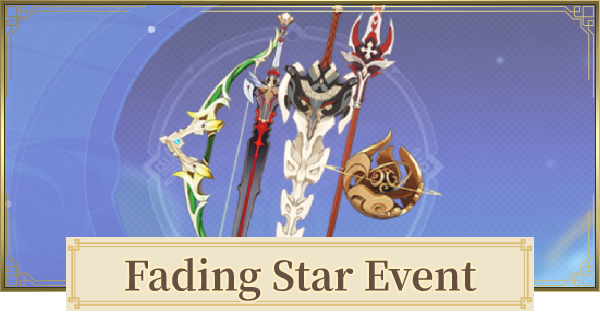 Fading Star Event Guide   Genshin Impact - GameWith