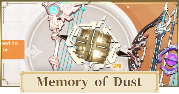 Memory of Dust - How To Get & Stats | Genshin Impact - GameWith