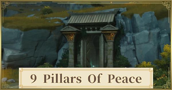 Nine Pillars Of Peace Guide - Rewards & Walkthrough | Genshin Impact - GameWith