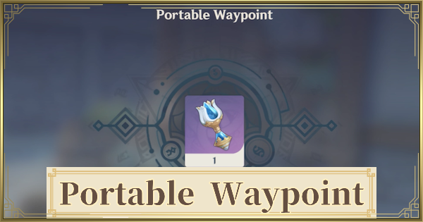 Portable Waypoint - How To Get & How To Use