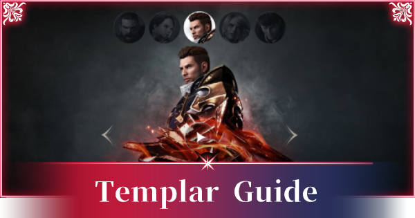 A3: STILL ALIVE | Templar Guide - Best Builds & Skills - GameWith